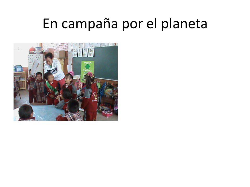 En campaña por el planeta