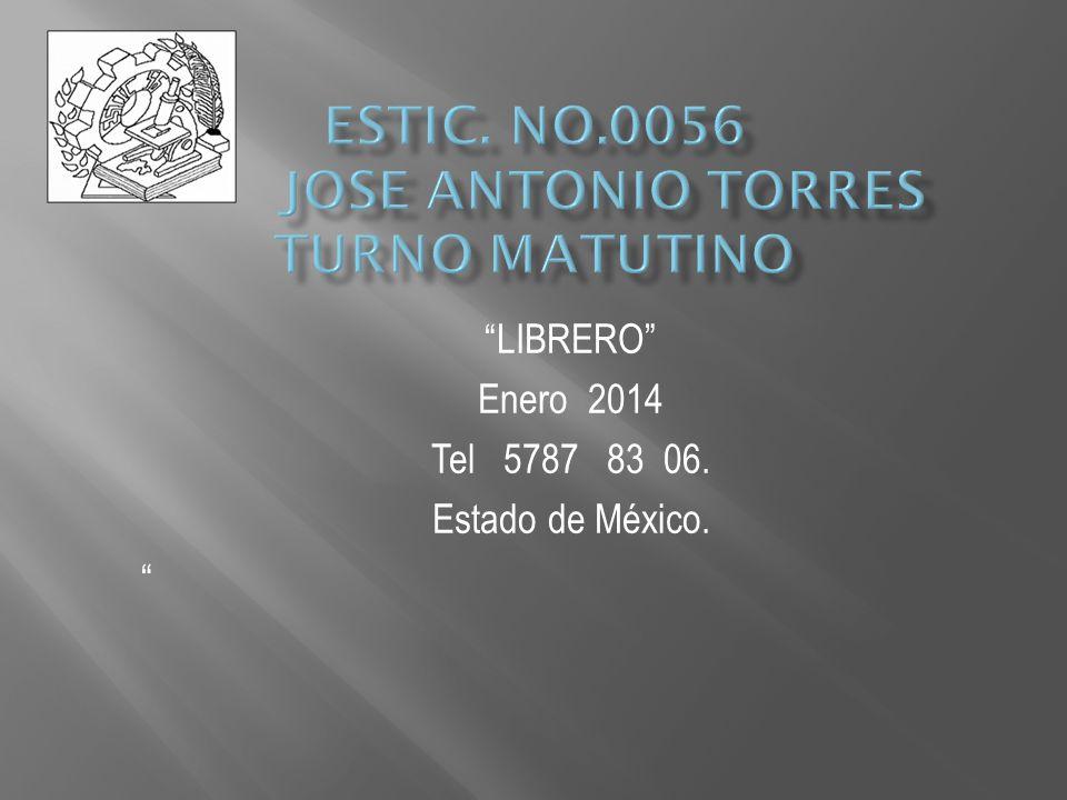 LIBRERO Enero 2014 Tel 5787 83 06. Estado de México.