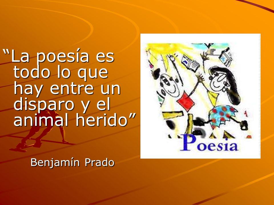 La poesía es todo lo que hay entre un disparo y el animal herido Benjamín Prado