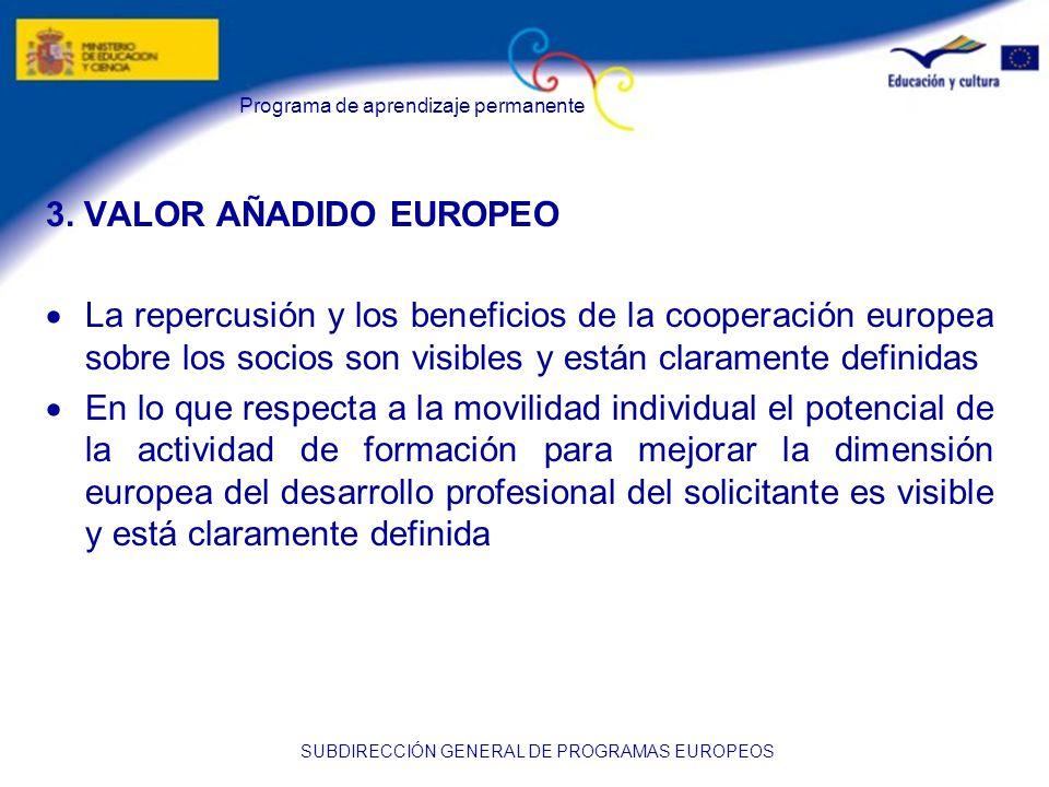 Programa de aprendizaje permanente SUBDIRECCIÓN GENERAL DE PROGRAMAS EUROPEOS 3.