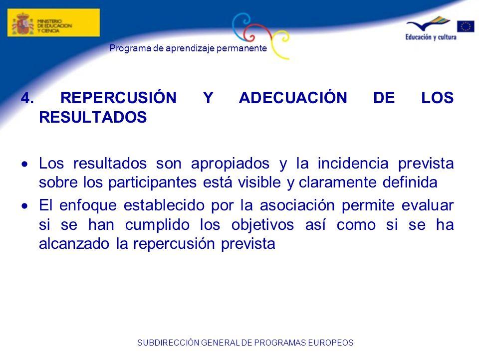Programa de aprendizaje permanente SUBDIRECCIÓN GENERAL DE PROGRAMAS EUROPEOS 4.