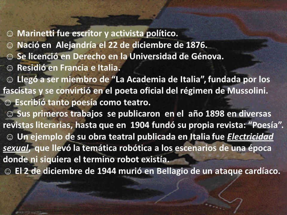 Marinetti fue escritor y activista político. Nació en Alejandría el 22 de diciembre de 1876. Se licenció en Derecho en la Universidad de Génova. Resid