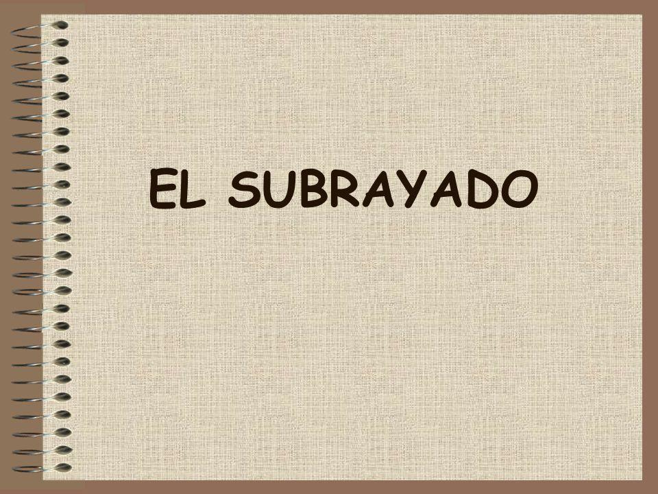 EL SUBRAYADO