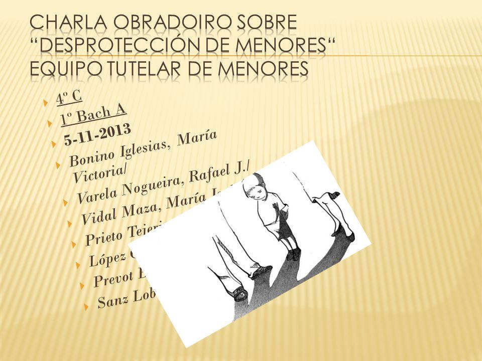 4º C 1º Bach A 5-11-2013 Bonino Iglesias, María Victoria/ Varela Nogueira, Rafael J./ Vidal Maza, María Isabel/ Prieto Tejerina, Javier/ López Campo,