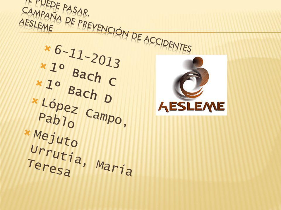 6-11-2013 1º Bach C 1º Bach D López Campo, Pablo Mejuto Urrutia, María Teresa