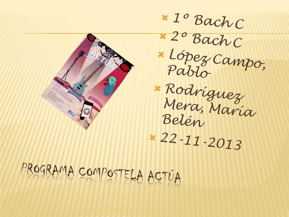 1º Bach C 2º Bach C López Campo, Pablo Rodríguez Mera, María Belén 22-11-2013