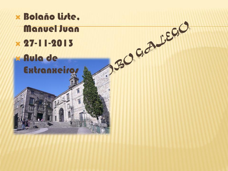 Bolaño Liste, Manuel Juan 27-11-2013 Aula de Extranxeiros