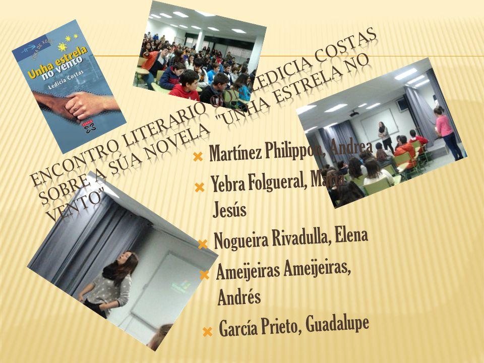 Martínez Philippon, Andrea Yebra Folgueral, María Jesús Nogueira Rivadulla, Elena Ameijeiras Ameijeiras, Andrés García Prieto, Guadalupe