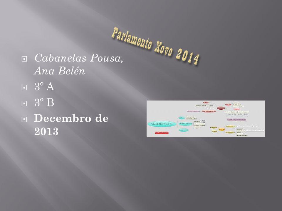 Cabanelas Pousa, Ana Belén 3º A 3º B Decembro de 2013