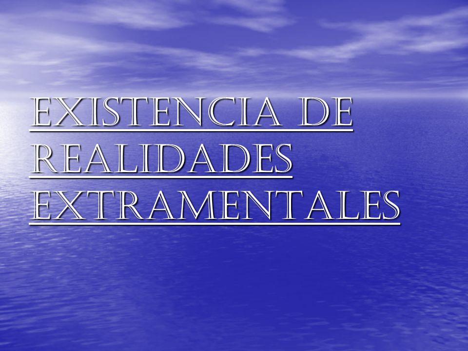 Existencia de realidades extramentales