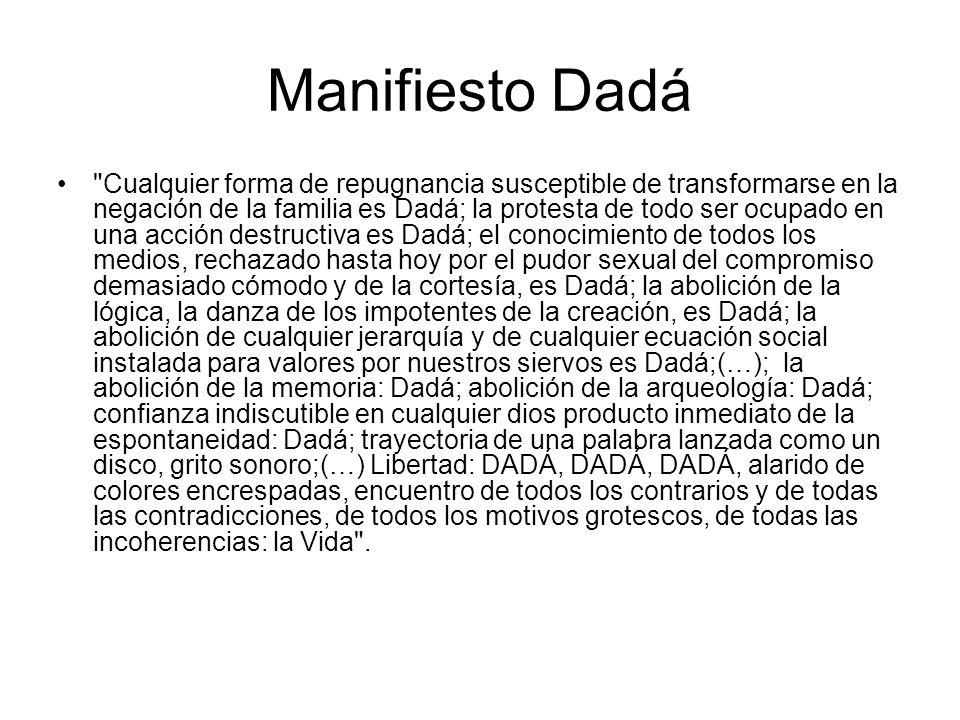 Textos literarios representativos El texto literario anterior pertenece al Manifiesto Dadá que fue escrito por Tristán Tzara en el año 1918 y publicado ese año en el número 3 de la revista Dadá de Zurich.