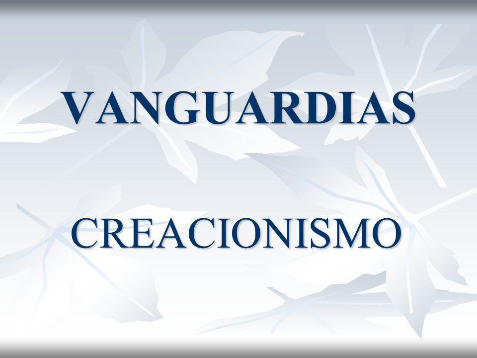 VANGUARDIAS CREACIONISMO