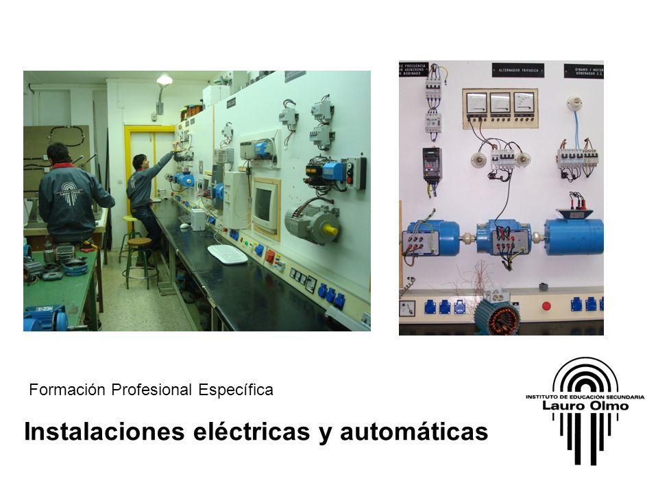 Instalaciones eléctricas y automáticas Formación Profesional Específica