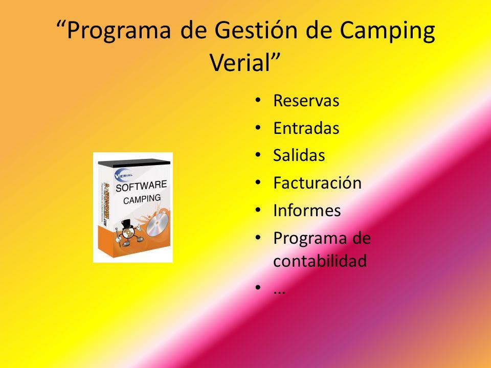 Programa de Gestión de Camping Verial Reservas Entradas Salidas Facturación Informes Programa de contabilidad …