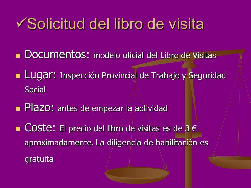 Solicitud del libro de visita Solicitud del libro de visita Documentos: modelo oficial del Libro de Visitas Documentos: modelo oficial del Libro de Vi