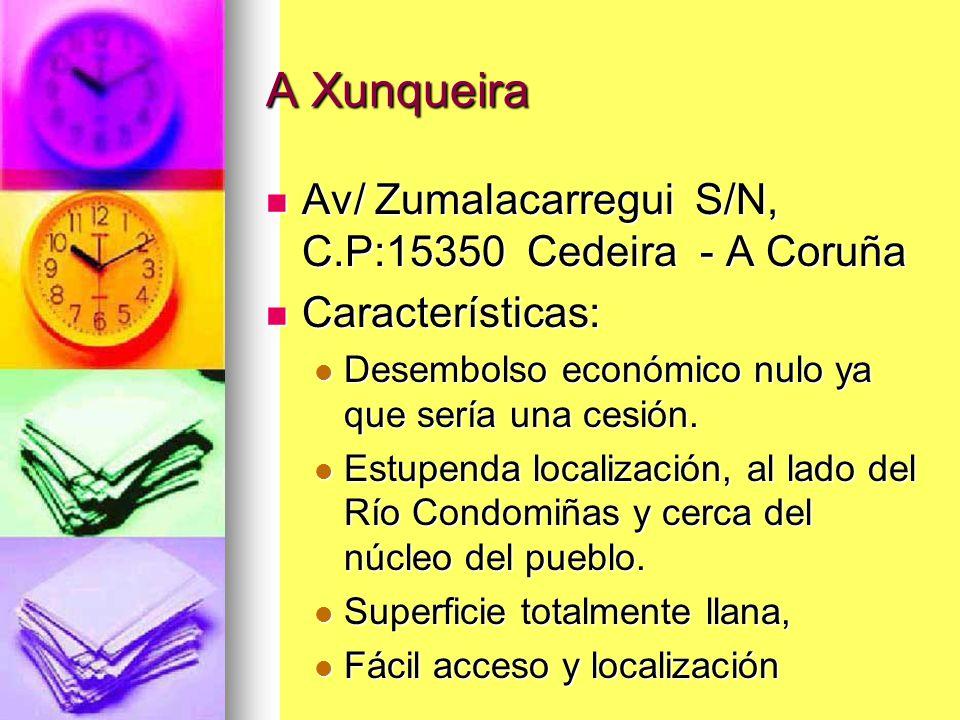 A Xunqueira Av/ Zumalacarregui S/N, C.P:15350 Cedeira - A Coruña Av/ Zumalacarregui S/N, C.P:15350 Cedeira - A Coruña Características: Características