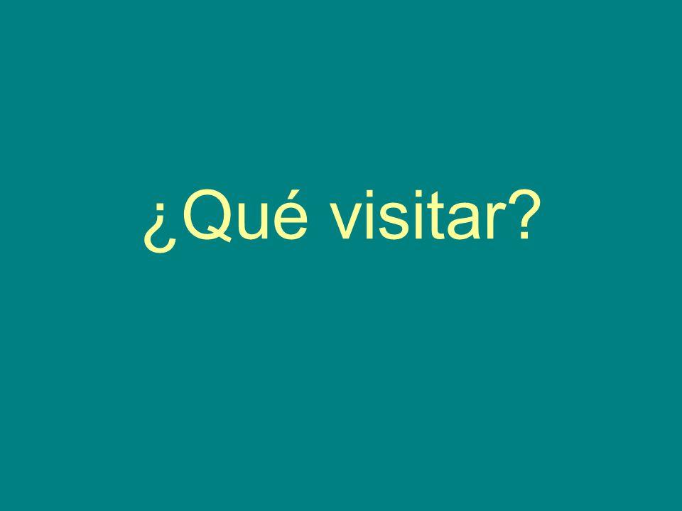 ¿Qué visitar?