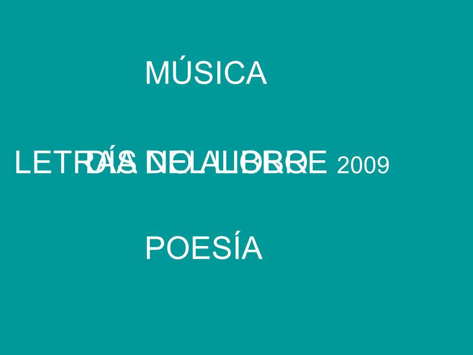 MÚSICA POESÍA DÍA DEL LIBROLETRAS NO ALOBRE 2009