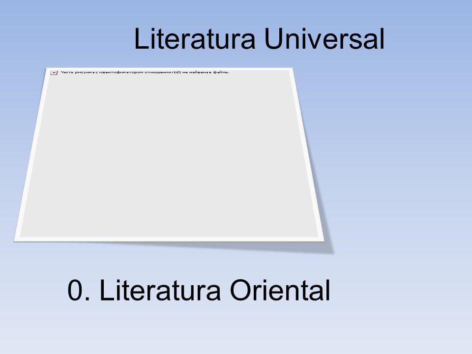 0. Literatura Oriental Literatura Universal