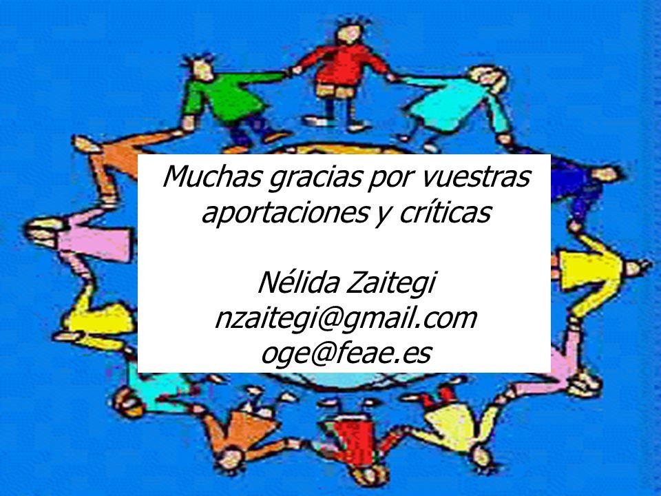 Zaitegi 2009 Muchas gracias por vuestras aportaciones y críticas Nélida Zaitegi nzaitegi@gmail.com oge@feae.es