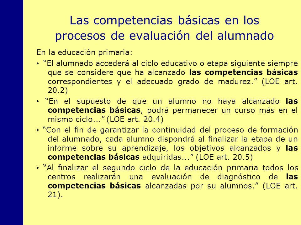 MINISTERIO DE EDUCACIÓN, POLÍTICA SOCIAL Y DEPORTE Las competencias básicas en los procesos de evaluación del alumnado En la educación primaria: El al