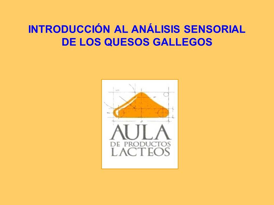 INTRODUCCIÓN AL ANÁLISIS SENSORIAL DE LOS QUESOS GALLEGOS