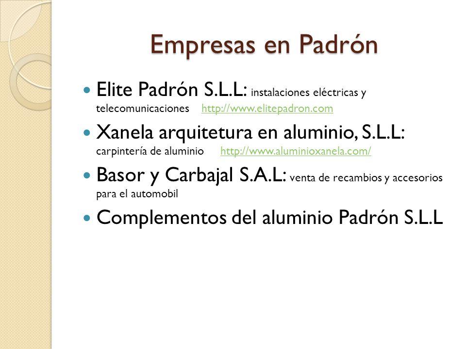 Empresas en Padrón Elite Padrón S.L.L: instalaciones eléctricas y telecomunicaciones http://www.elitepadron.comhttp://www.elitepadron.com Xanela arqui