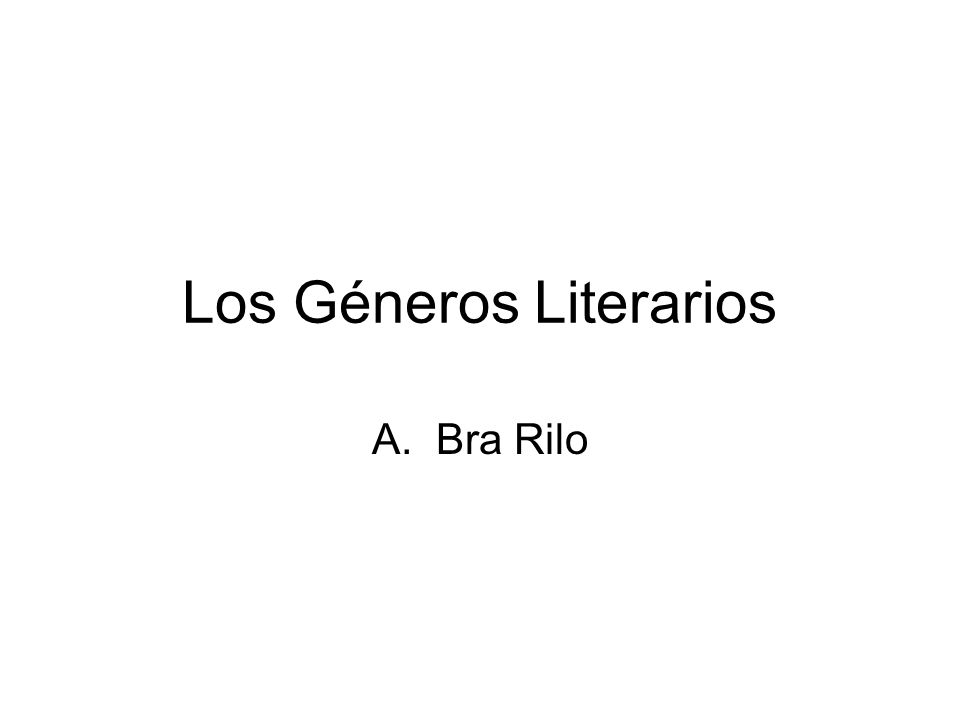 Los Géneros Literarios A.Bra Rilo