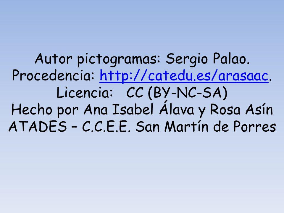 Autor pictogramas: Sergio Palao. Procedencia: http://catedu.es/arasaac. Licencia: CC (BY-NC-SA)http://catedu.es/arasaac Hecho por Ana Isabel Álava y R