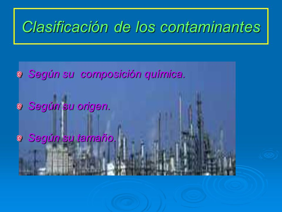 Que son los contaminantes particulados.