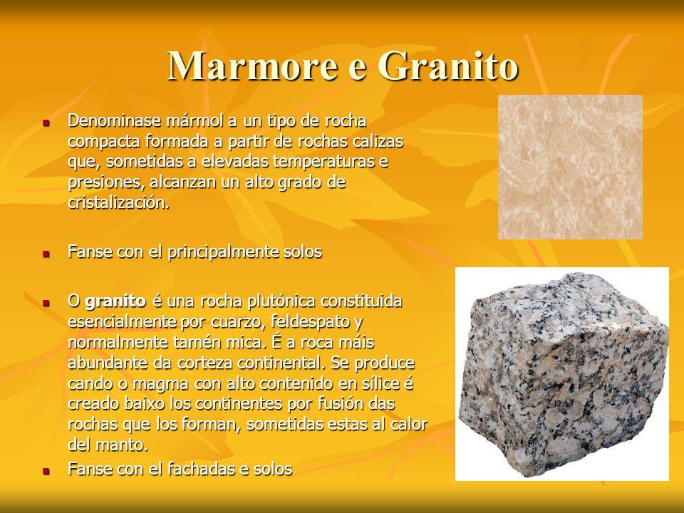 Marmore e Granito Denominase mármol a un tipo de rocha compacta formada a partir de rochas calizas que, sometidas a elevadas temperaturas e presiones,