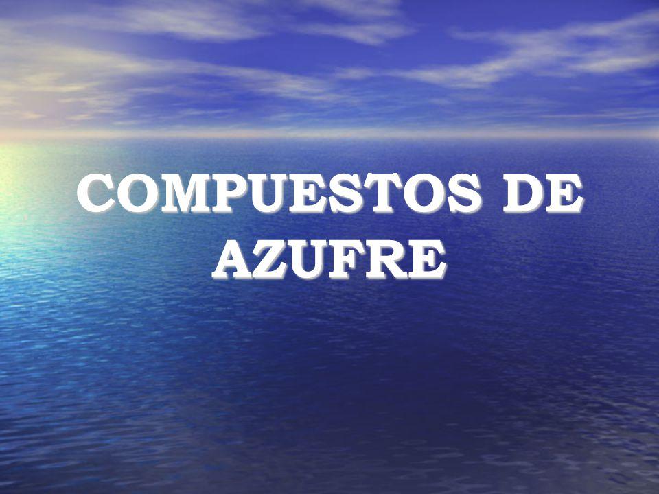 COMPUESTOS DE AZUFRE