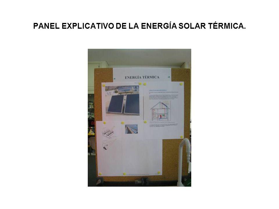 PANEL EXPLICATIVO DE LA ENERGÍA SOLAR TÉRMICA.