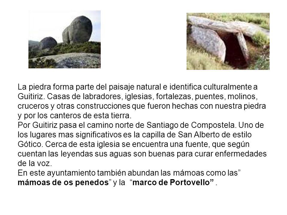 La piedra forma parte del paisaje natural e identifica culturalmente a Guitiriz.