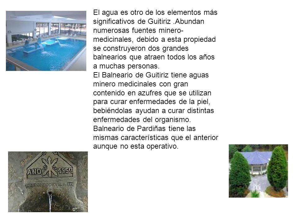 El agua es otro de los elementos más significativos de Guitiriz.Abundan numerosas fuentes minero- medicinales, debido a esta propiedad se construyeron dos grandes balnearios que atraen todos los años a muchas personas.