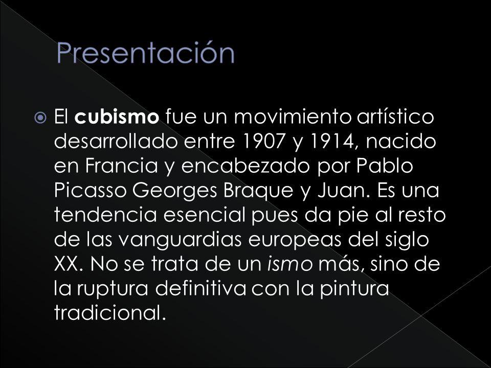 El cubismo fue un movimiento artístico desarrollado entre 1907 y 1914, nacido en Francia y encabezado por Pablo Picasso Georges Braque y Juan. Es una