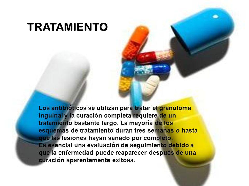 Los antibióticos se utilizan para tratar el granuloma inguinal y la curación completa requiere de un tratamiento bastante largo.