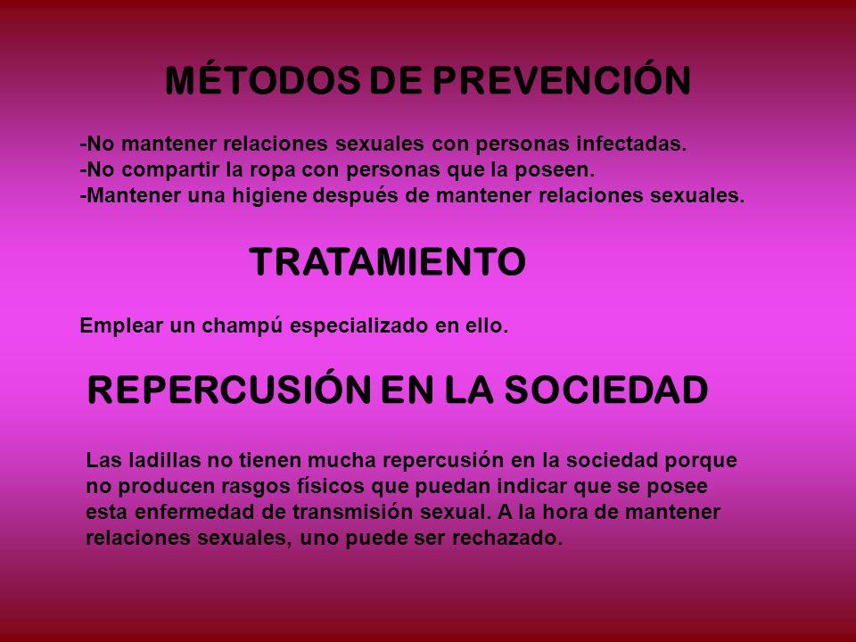 MÉTODOS DE PREVENCIÓN -No mantener relaciones sexuales con personas infectadas.