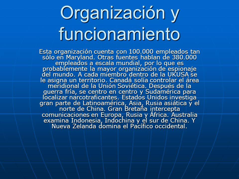 Organización y funcionamiento Esta organización cuenta con 100.000 empleados tan sólo en Maryland.