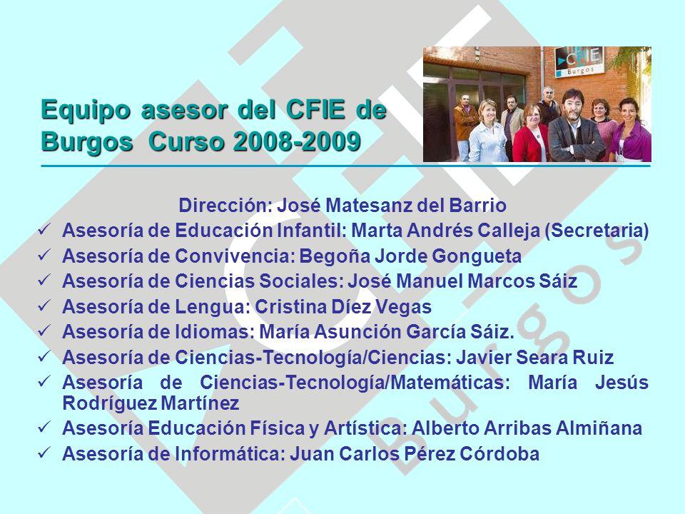 Dirección: José Matesanz del Barrio Asesoría de Educación Infantil: Marta Andrés Calleja (Secretaria) Asesoría de Convivencia: Begoña Jorde Gongueta A
