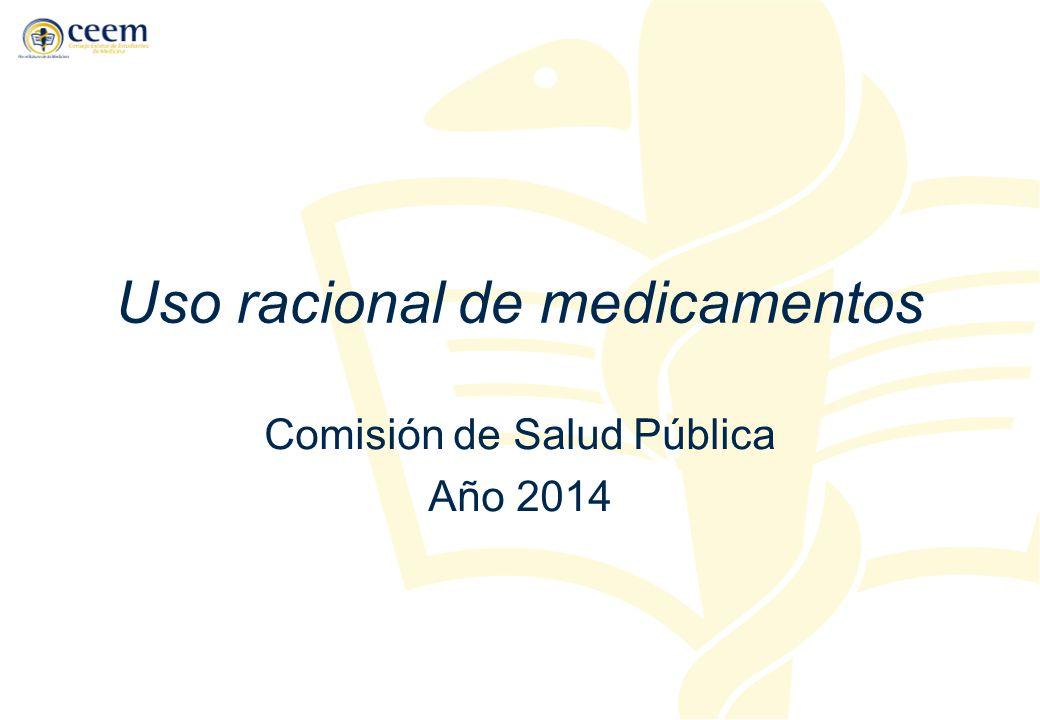 Uso racional de medicamentos Comisión de Salud Pública Año 2014
