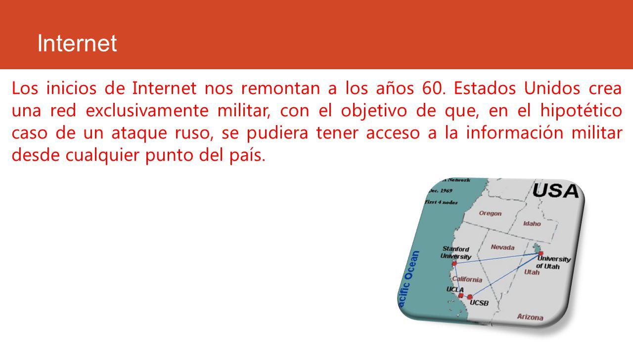 Los inicios de Internet nos remontan a los años 60. Estados Unidos crea una red exclusivamente militar, con el objetivo de que, en el hipotético caso