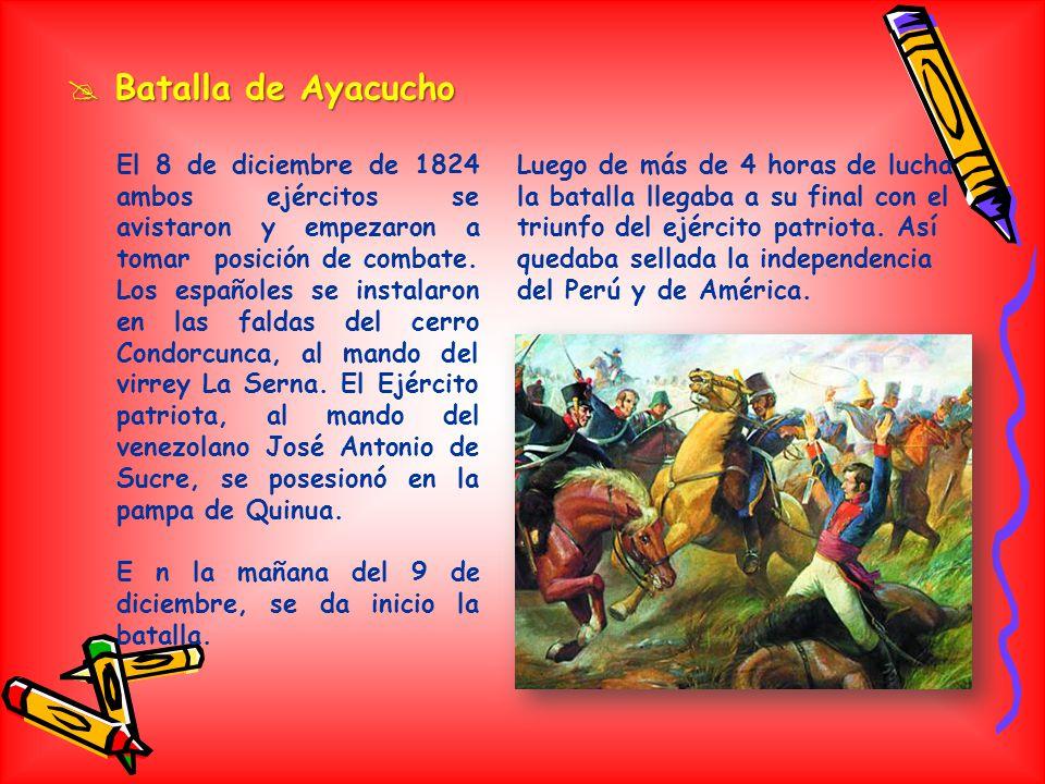 La victoria parecía favorecer a los españoles, pero gracias a la entrada en acción del regimiento Húsares del Perú, quienes atacaron por la retaguardi