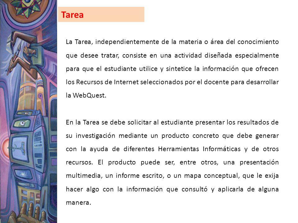 Tarea La Tarea, independientemente de la materia o área del conocimiento que desee tratar, consiste en una actividad diseñada especialmente para que e