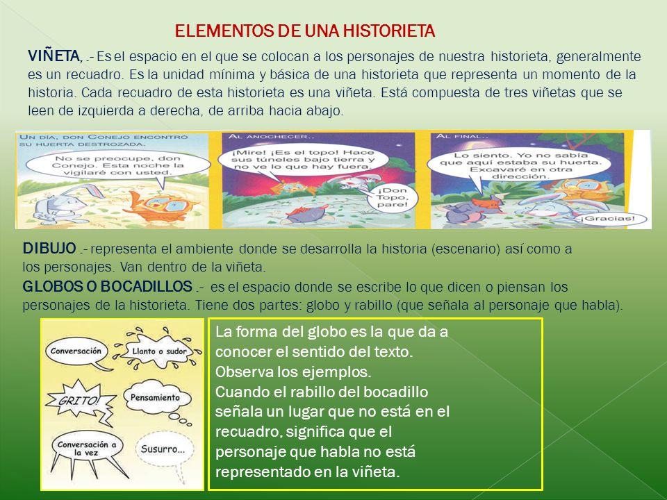 La historieta puede ser utilizado en la educación ya sea como material didáctico o para dejarlo como actividad a los alumnos.