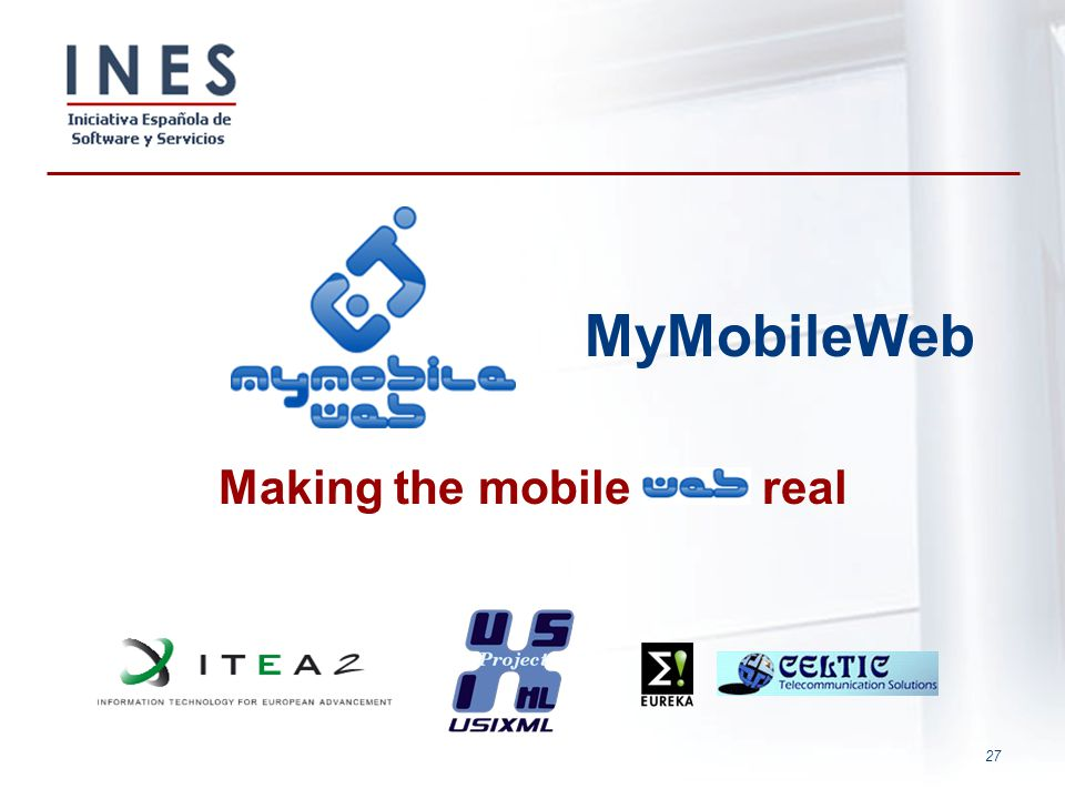 27 MyMobileWeb Making the mobile real