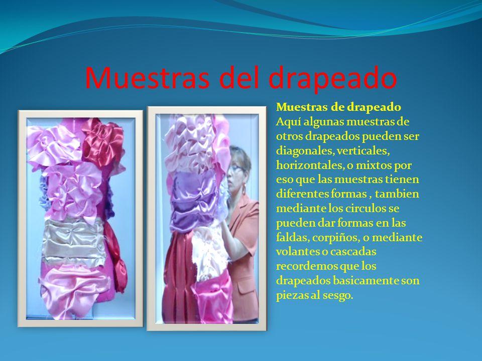 Muestras del drapeado Muestras de drapeado Aquí algunas muestras de otros drapeados pueden ser diagonales, verticales, horizontales, o mixtos por eso