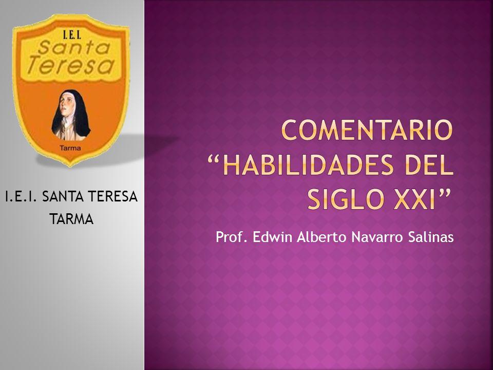 Prof. Edwin Alberto Navarro Salinas I.E.I. SANTA TERESA TARMA