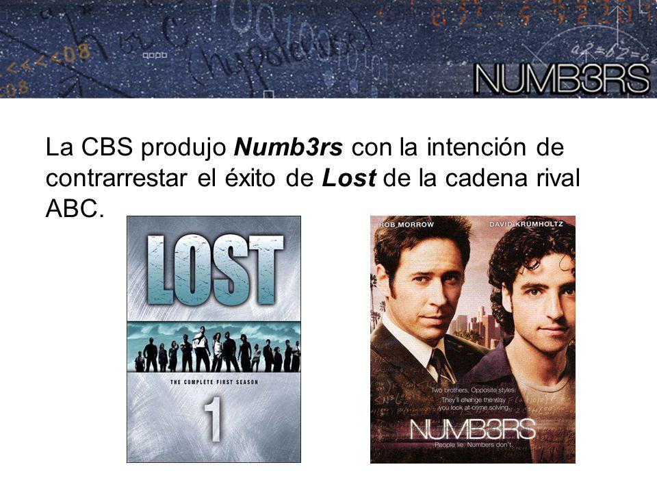 La CBS produjo Numb3rs con la intención de contrarrestar el éxito de Lost de la cadena rival ABC.
