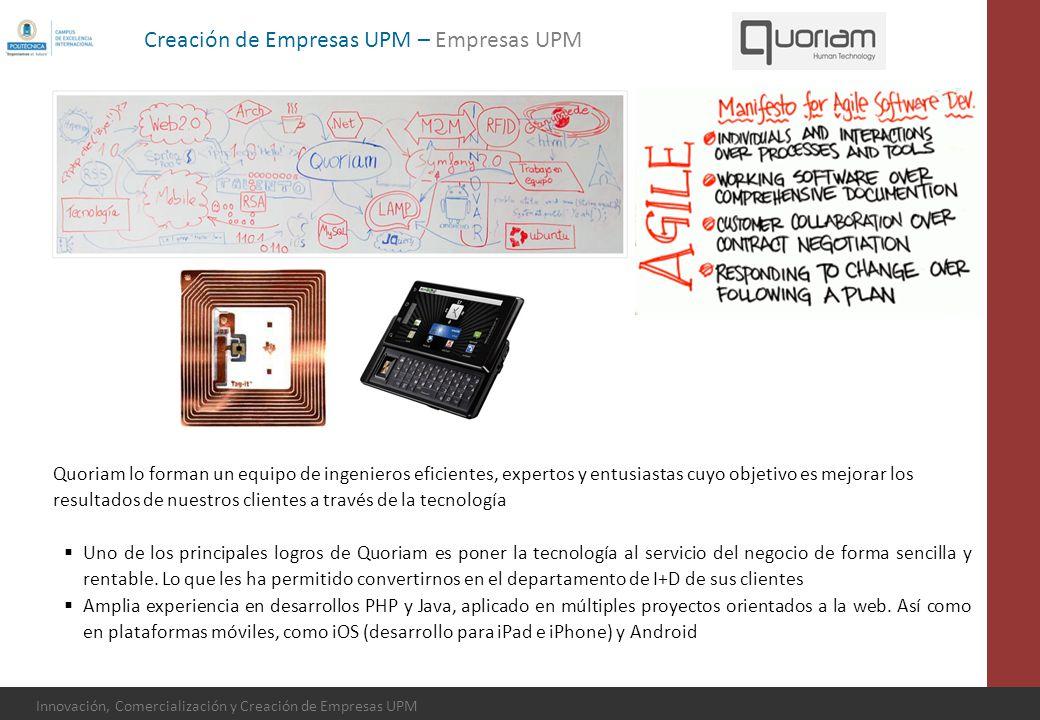 Innovación, Comercialización y Creación de Empresas UPM Quoriam lo forman un equipo de ingenieros eficientes, expertos y entusiastas cuyo objetivo es
